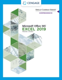 Shelly Cashman Series (R) Microsoft (R) Office 365 (R) & Excel 2019 Comprehensive, Paperback / softback Book