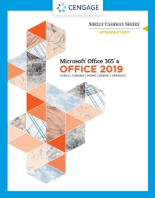 Shelly Cashman Series Microsoft Office 365 & Office 2019 Introductory, Paperback / softback Book