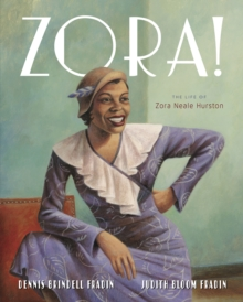 Zora!: The Life of Zora Neale Hurston, Paperback / softback Book