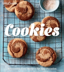 Betty Crocker Cookies : Irresistibly Easy Recipes for Any Occasion, EPUB eBook