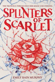 Splinters of Scarlet, Hardback Book