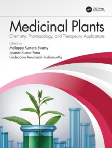 Medicinal Plants : Chemistry, Pharmacology, and Therapeutic Applications, Hardback Book