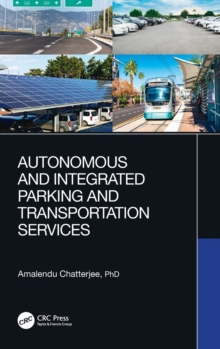 Autonomous and Integrated Parking and Transportation Services, Hardback Book