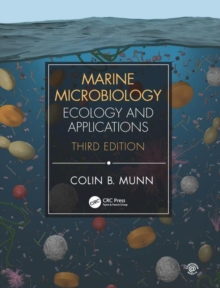 Marine Microbiology : Ecology & Applications, Third Edition, Paperback / softback Book
