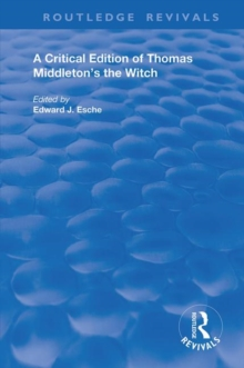 A Critical Edition of Thomas Middleton's The Witch, Paperback / softback Book