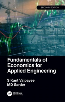 Fundamentals of Economics for Applied Engineering, 2nd edition, Hardback Book