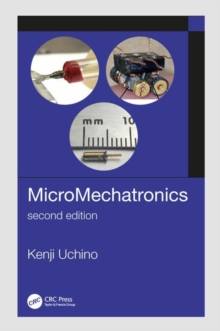 MicroMechatronics, Second Edition, Hardback Book