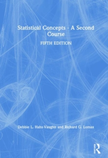 Statistical Concepts - A Second Course, Hardback Book