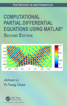 Computational Partial Differential Equations Using MATLAB (R), Hardback Book