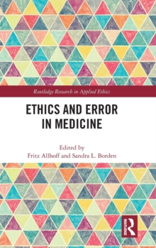 Ethics and Error in Medicine, Hardback Book