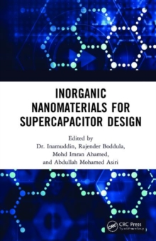Inorganic Nanomaterials for Supercapacitor Design, Hardback Book
