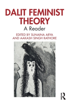 Dalit Feminist Theory : A Reader, Paperback / softback Book