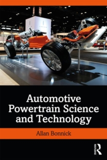 Automotive Powertrain Science and Technology, Hardback Book