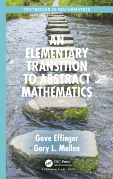 An Elementary Transition to Abstract Mathematics, Hardback Book