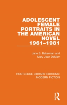 Adolescent Female Portraits in the American Novel 1961-1981, Hardback Book