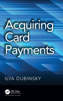 Acquiring Card Payments, Hardback Book