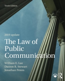 The Law of Public Communication 2019 Update, Paperback / softback Book