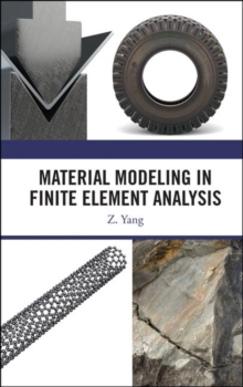 Material Modeling in Finite Element Analysis, Hardback Book