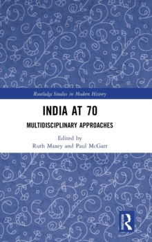 India at 70 : Multidisciplinary Approaches, Hardback Book