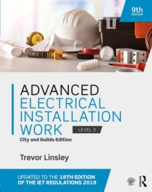 Advanced Electrical Installation Work : City and Guilds Edition, Paperback / softback Book