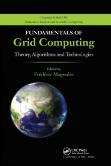 Fundamentals of Grid Computing : Theory, Algorithms and Technologies, Paperback / softback Book