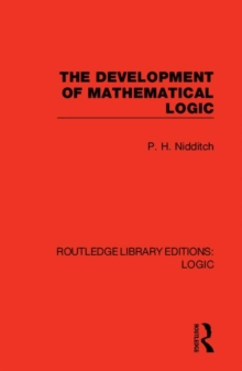 The Development of Mathematical Logic, Hardback Book