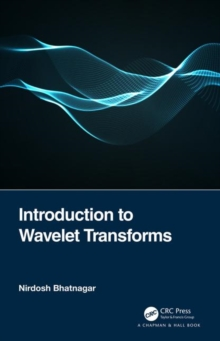 Introduction to Wavelet Transforms, Hardback Book