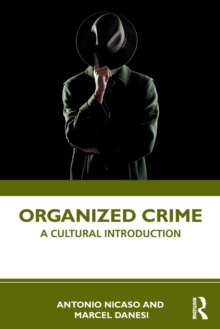 Organized Crime : A Cultural Introduction, Paperback / softback Book
