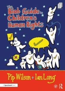 The Blob Guide to Children's Human Rights, Paperback / softback Book
