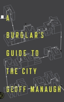 A Burglar's Guide to the City, Paperback / softback Book