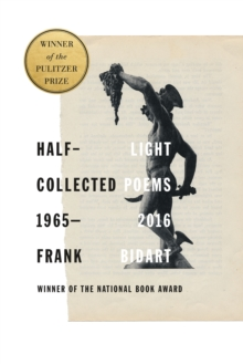 Half-Light : Collected Poems 1965-2016, Hardback Book