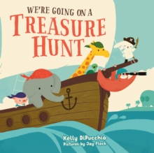 We'Re Going on a Treasure Hunt, Hardback Book
