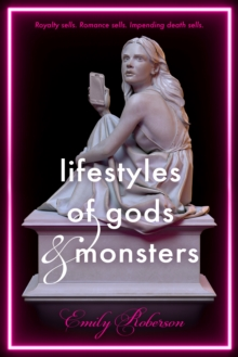 Lifestyles of Gods and Monsters, Hardback Book