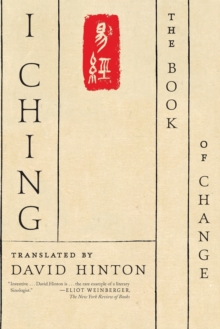 I Ching : The Book of Change: A New Translation, Paperback Book