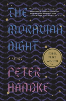The Moravian Night : A Story, Paperback Book