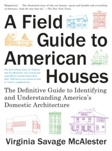 A Field Guide To American Houses, A, Paperback Book
