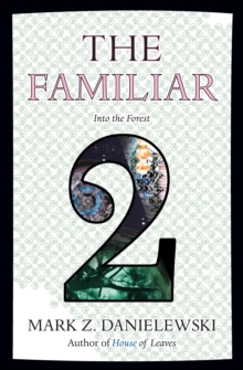 The Familiar, Volume 2 Into The Forest, Paperback Book