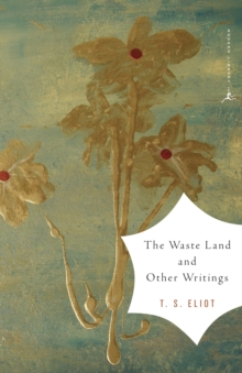 The Waste Land and Other Writings : and Other Writings, Paperback Book