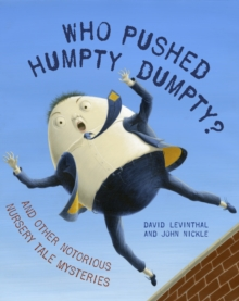 Who Pushed Humpty Dumpty?, Hardback Book