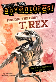 Finding the First T. Rex, Paperback Book