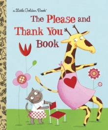 The Please and Thank You Book, Hardback Book