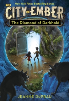 The Diamond of Darkhold : Book of Ember 4, Paperback Book
