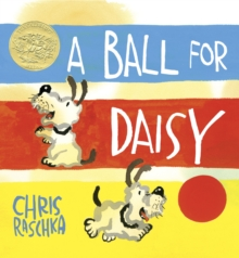 A Ball For Daisy, A, Hardback Book
