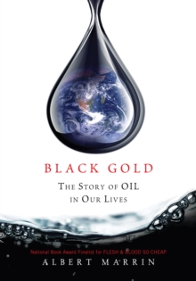 Black Gold : The Story of Oil in Our Lives, EPUB eBook