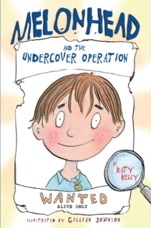 Melonhead and the Undercover Operation, EPUB eBook