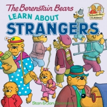 The Berenstain Bears Learn About Strangers, EPUB eBook