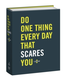 Do One Thing Every Day That Scares You (Journal), Paperback / softback Book