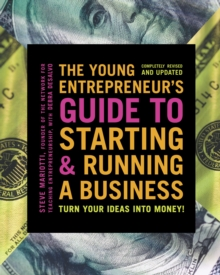 The Young Entrepreneur's Guide To Starting And Running A Business, Paperback Book