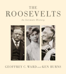The Roosevelts : An Intimate History, EPUB eBook