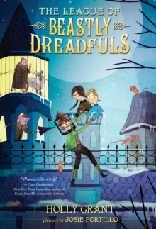 The League Of Beastly Dreadfuls Book 1, Paperback Book